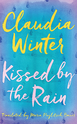 Kissed by the Rain, Claudia Winter