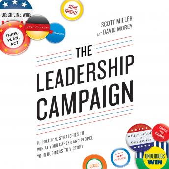Leadership Campaign, David Morey, Scott Miller