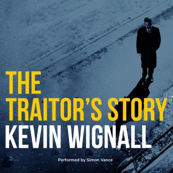 Download Traitor's Story by Kevin Wignall