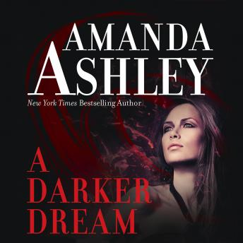 Darker Dream, Amanda Ashley