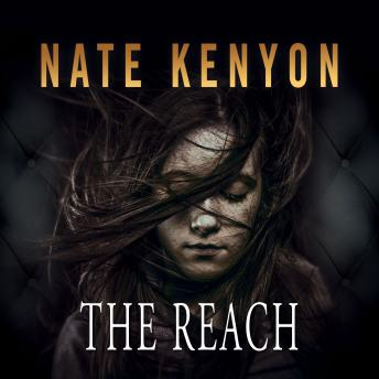 Reach, Nate Kenyon