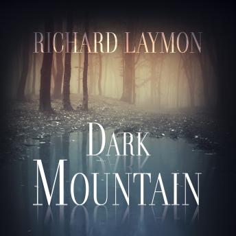 Dark Mountain, Richard Laymon