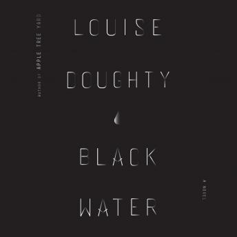 Black Water, Louise Doughty