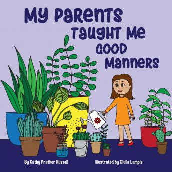 Download My Parents Taught Me Good Manners by Cathypcute , Cathy Russell