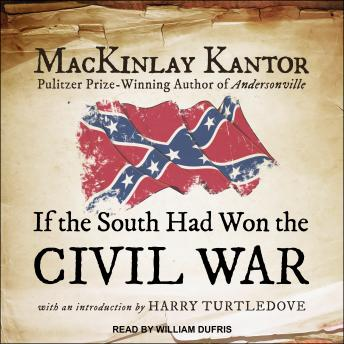 Download If The South Had Won The Civil War by Mackinlay Kantor