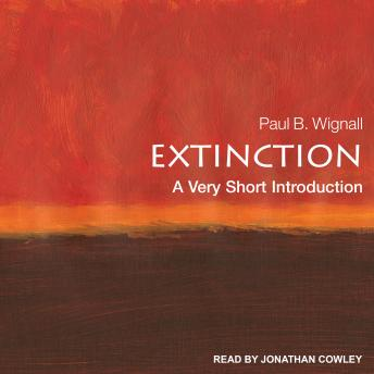 Download Extinction: A Very Short Introduction by Paul B. Wignall