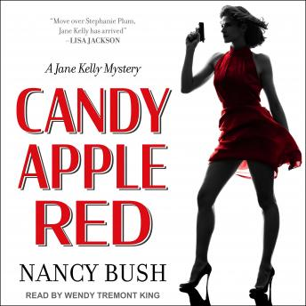 Candy Apple Red: A Jane Kelly Mystery