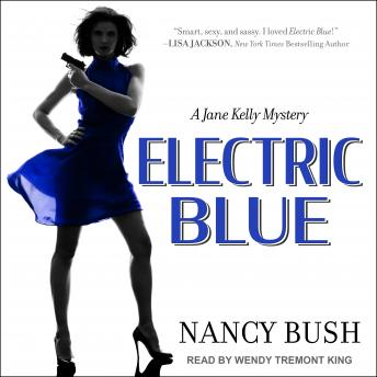 Electric Blue: A Jane Kelly Mystery