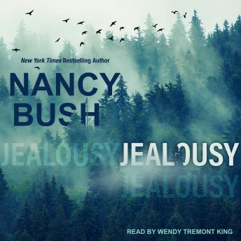 Jealousy, Nancy Bush