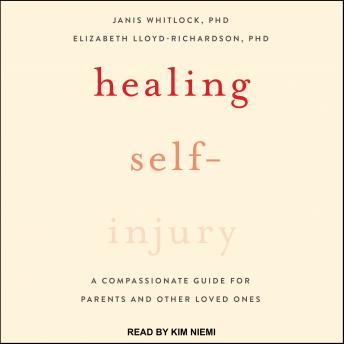 Healing Self-Injury: A Compassionate Guide for Parents and Other Loved Ones sample.