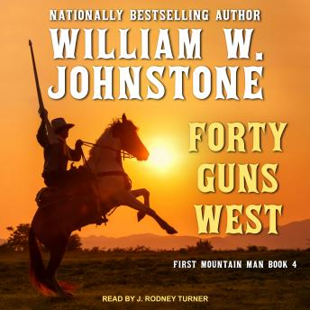 Forty Guns West, William W. Johnstone