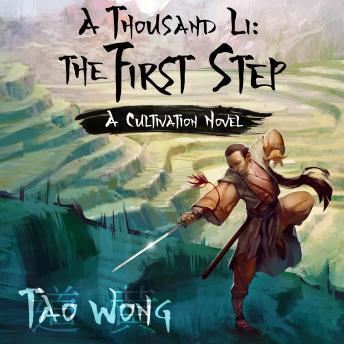 Thousand Li: The First Step: A Cultivation Novel details