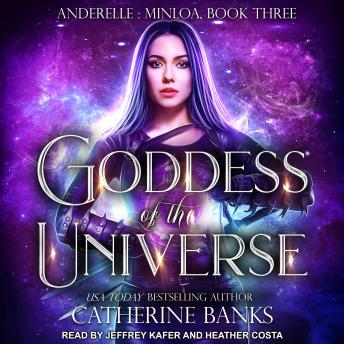 Goddess of the Universe, Catherine Banks
