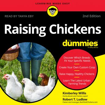 Raising Chickens For Dummies: 2nd Edition