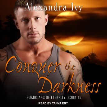 Conquer the Darkness, Alexandra Ivy