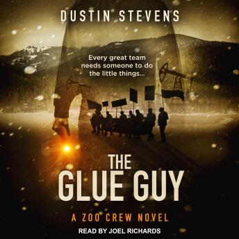 Glue Guy, Dustin Stevens