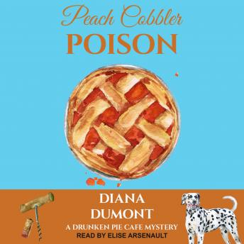 Download Peach Cobbler Poison by Diana Dumont