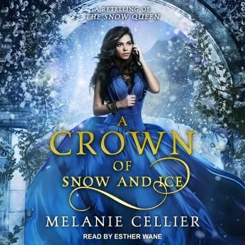 A Crown of Snow and Ice: A Retelling of The Snow Queen