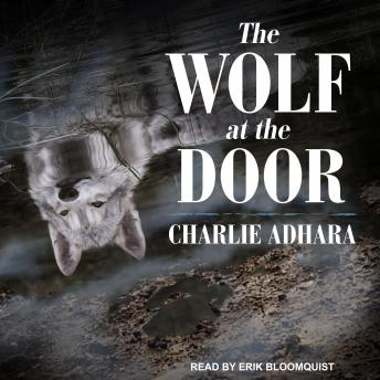 Wolf at the Door, Charlie Adhara