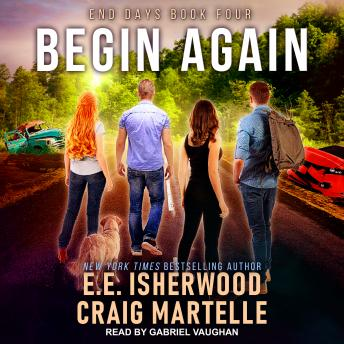 Begin Again, E.E. Isherwood, Craig Martelle