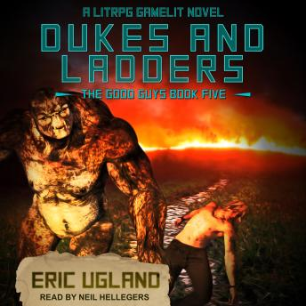Dukes and Ladders: A LitRPG/Gamelit Adventure