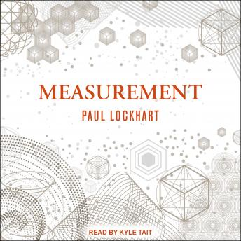 Download Measurement by Paul Lockhart