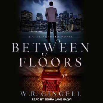Between Floors, W.R. Gingell