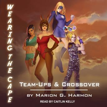 Team-Ups & Crossovers, Marion G. Harmon