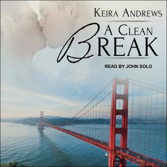 Clean Break, Audio book by Keira Andrews