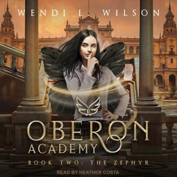 Oberon Academy Book Two: The Zephyr