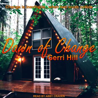 Download Dawn of Change by Gerri Hill