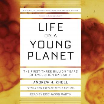 Download Life on a Young Planet: The First Three Billion Years of Evolution on Earth by Andrew H. Knoll