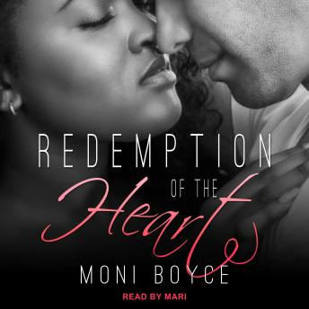 Redemption of the Heart, Moni Boyce