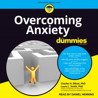 Overcoming Anxiety For Dummies: 2nd Edition