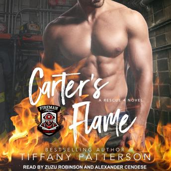 Carter's Flame: A Rescue 4 Novel, Tiffany Patterson