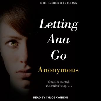 Letting Ana Go, Anonymous