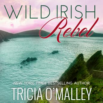 Wild Irish Rebel, Tricia O'Malley