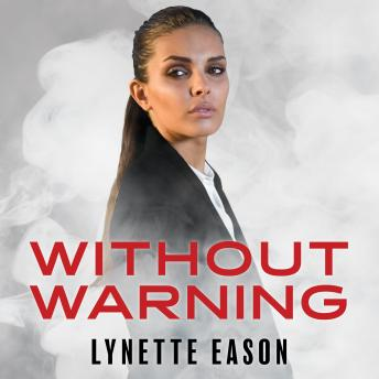 Without Warning, Lynette Eason