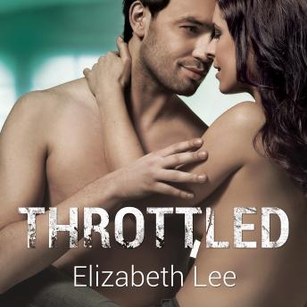 Throttled, Elizabeth Lee
