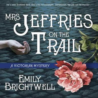 Mrs. Jeffries on the Trail, Emily Brightwell