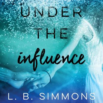 Under the Influence, L. B. Simmons
