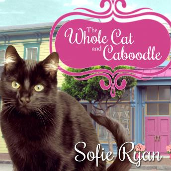 Whole Cat and Caboodle, Sofie Ryan