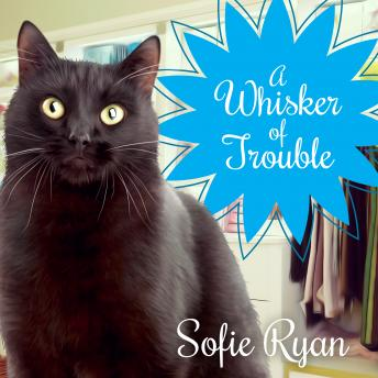 Whisker of Trouble, Sofie Ryan