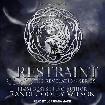 Restraint, Randi Cooley Wilson