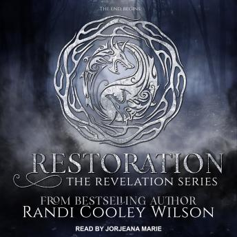 Restoration, Randi Cooley Wilson