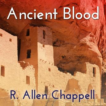 Ancient Blood, R. Allen Chappell