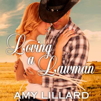 Loving a Lawman, Amy Lillard