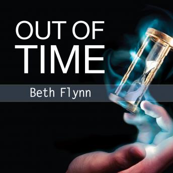 Out of Time, Beth Flynn