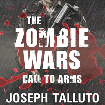 Download Zombie Wars: Call to Arms by Joseph Talluto