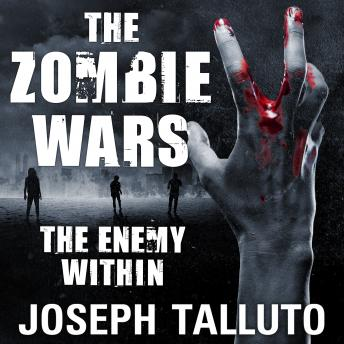 Download Zombie Wars: Enemy Within by Joseph Talluto